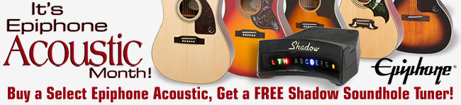 Epiphone Acoustic Month