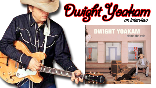 dwight yoakam an interview. Cars Review. Best American Auto & Cars Review