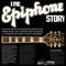 The Epiphone Story