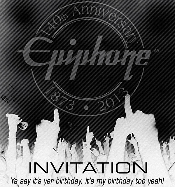 You Are Invited To The Epiphone Open House: Open To The Public!