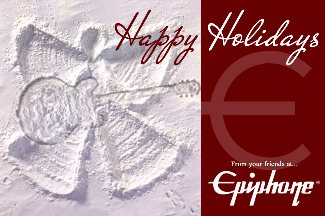 Happy Holidays From Your Friends At Epiphone