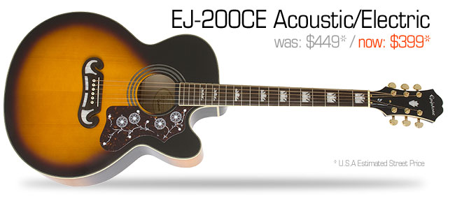 Epiphon EJ-200CE Acoustic/Electric: was $449, now $399