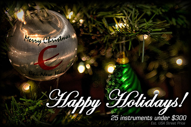 Happy Holidays! 25 Instruments Under $300