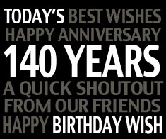 Today's 140th Birthday Wish