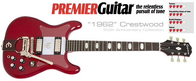 Premier Guitar Reviews The Epiphone 50th Anniversary 1962 Crestwood
