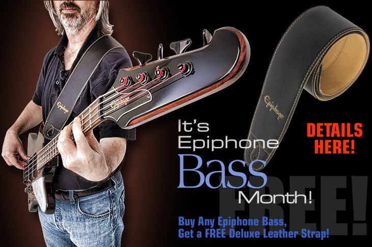 It's Bass Month! Buy Any Epiphone Bass, Get A Free Deluxe Leather Strap!