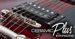 Introducing Epiphone Ceramic Plus™ Humbuckers