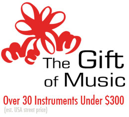 The Gift of Music: Over 30 Instruments Under $300
