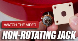Epiphone Innovations: Non-Rotating Output Jack