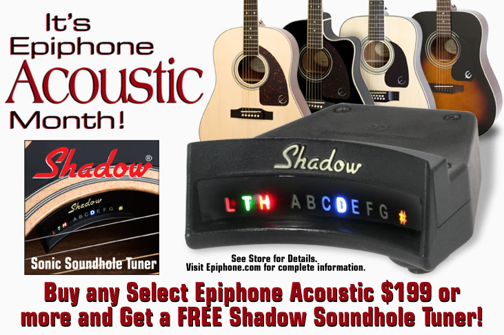 It's Acoustic Month! Buy A Select Epiphone Acoustic, Get A Free Shadow™ Soundhole Tuner!