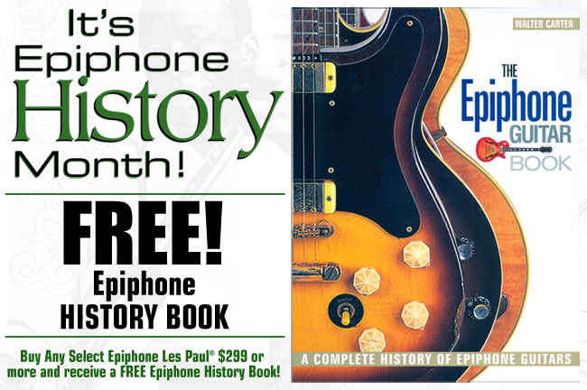 Epiphone History Month