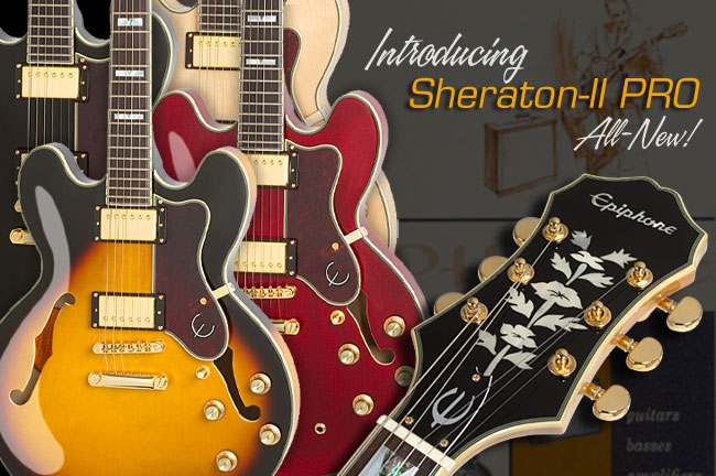 Epiphone Sheraton™-II PRO