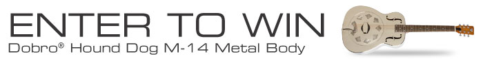 Enter to Win a Dobro Hound Dog M-14 Metal Body