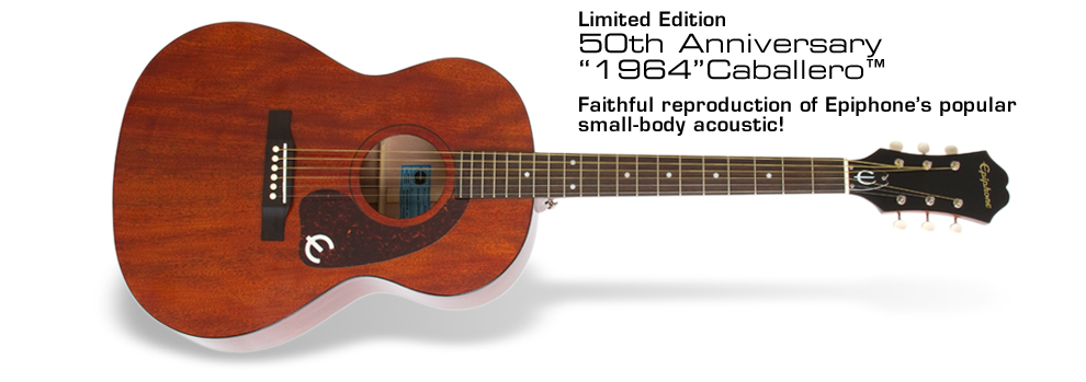 "Ltd Ed ""1964"" Caballero  : Faithful reproduction of Epiphone's popular small-body acoustic!"