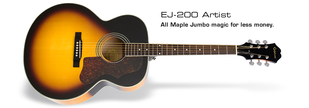 EJ-200 Artist: All Maple Jumbo magic for less money