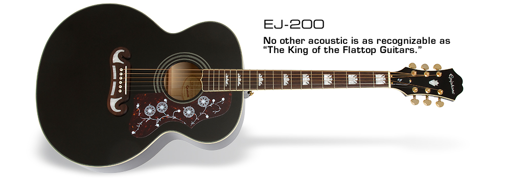 EJ-200: No other acoustic is as recognizable as The King of the Flattop Guitars.