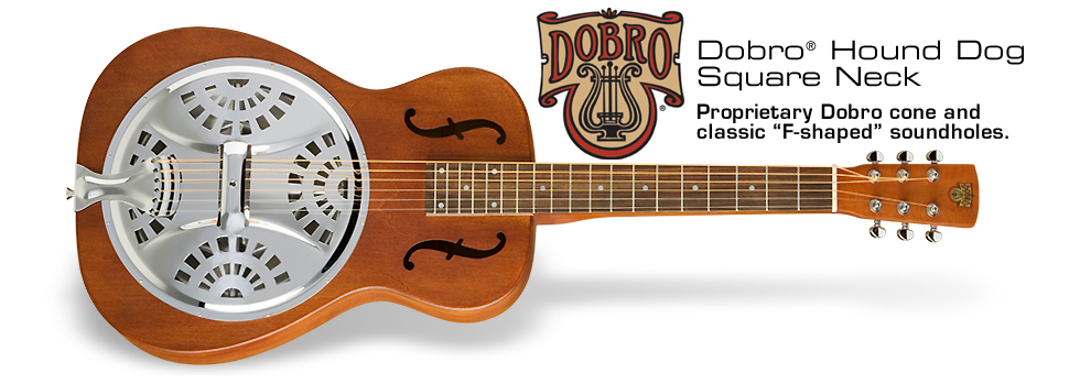 Dobro Hound Dog Square Neck: Proprietary Dobro cone and classic F-shaped soundholes