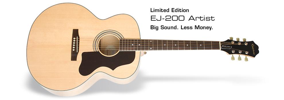 Ltd. Ed. EJ-200 Artist: Big Sound. Less Money.