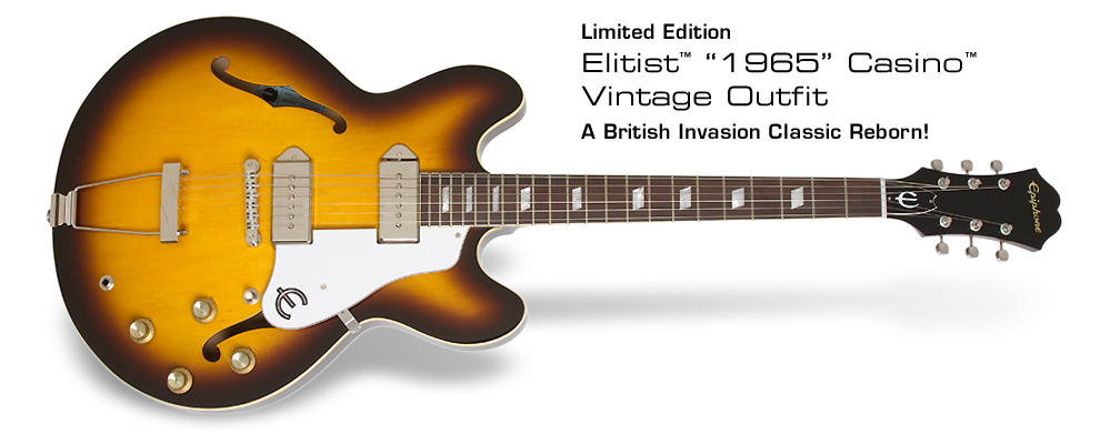 "Ltd. Ed. Elitist ""1965"" Casino Vintage: A British Invasion Classic Reborn!"