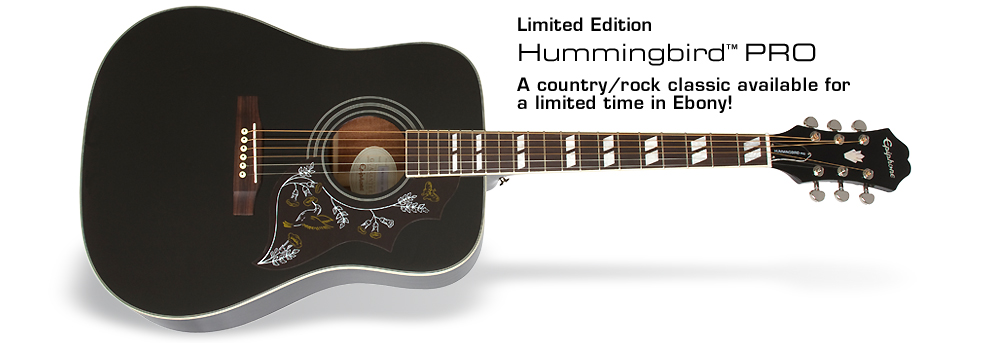 Ltd. Ed. Hummingbird PRO: A country/rock classic available for a limited time in Ebony!