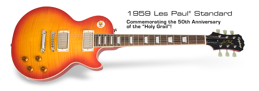 1959 Les Paul Standard: Commemorating the 50th Anniversary of the Holy Grail!