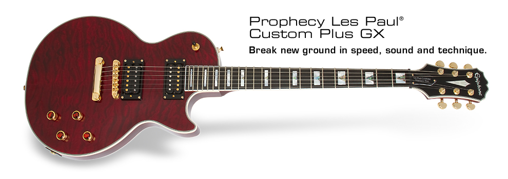 Prophecy Les Paul Custom Plus GX: Break new ground in speed, sound, and technique.