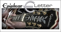 Epiphone Latest Newsletter